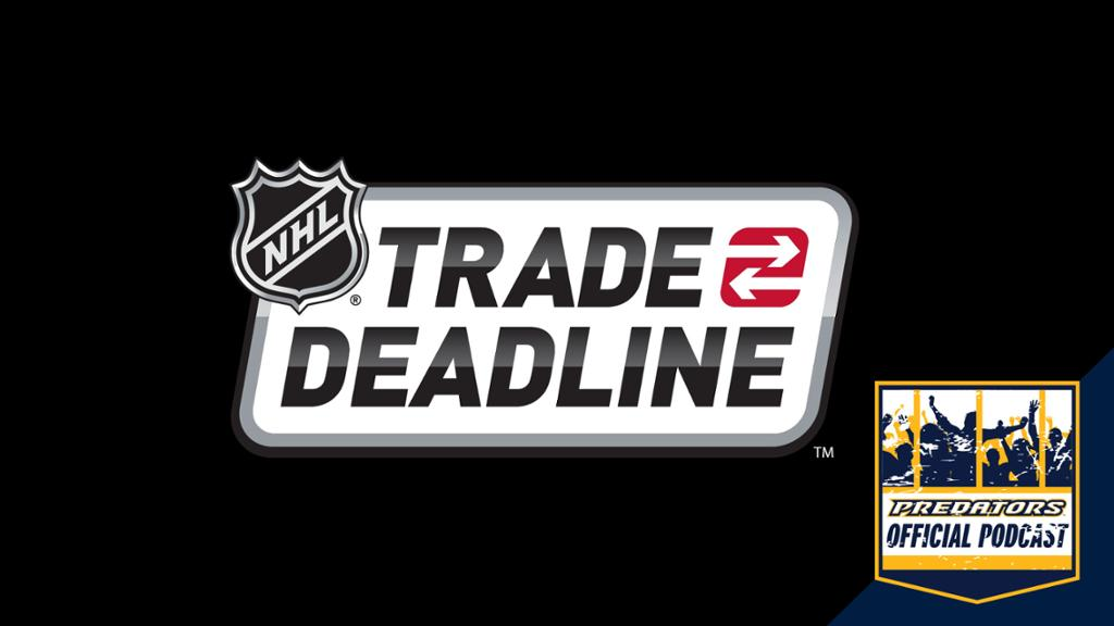Preds Official Podcast 2019 Nhl Trade Deadline Edition